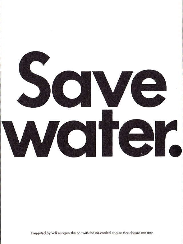 VW 'Save Water' Len Sirowitz:Bob Levenson. DDB